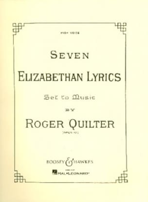Roger Quilter - 7 Elizabethan Lyrics Opus 12. High Voice - Partition - di-arezzo.com