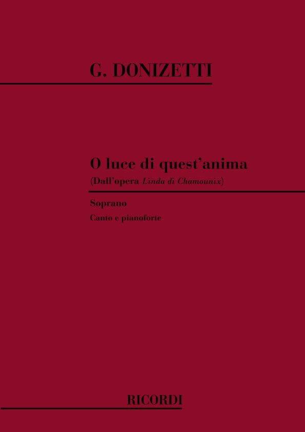 Gaetano Donizetti - O Luce Di Quest Anima. Linda Di Chamonix - Partition - di-arezzo.co.uk
