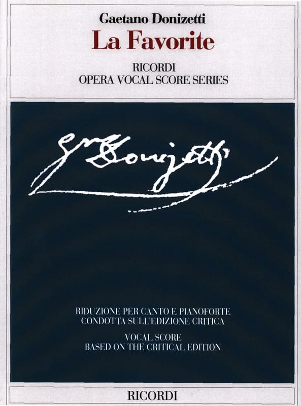 La Favorite. Edition critique. - DONIZETTI - laflutedepan.com