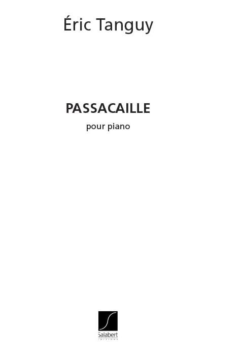 Passacaille - Eric Tanguy - Partition - Piano - laflutedepan.com
