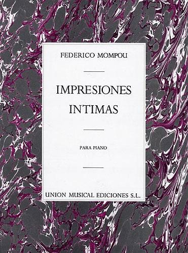 Federico Mompou - Intimate Impressions - Partition - di-arezzo.co.uk