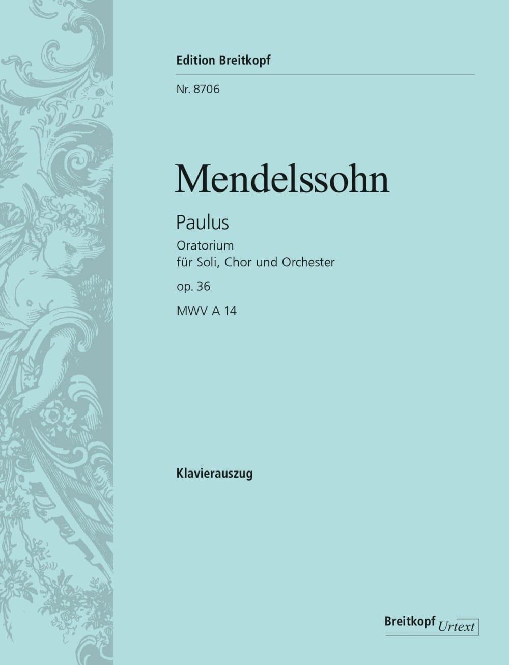 MENDELSSOHN - Paulus Opus 36 - Partition - di-arezzo.co.uk