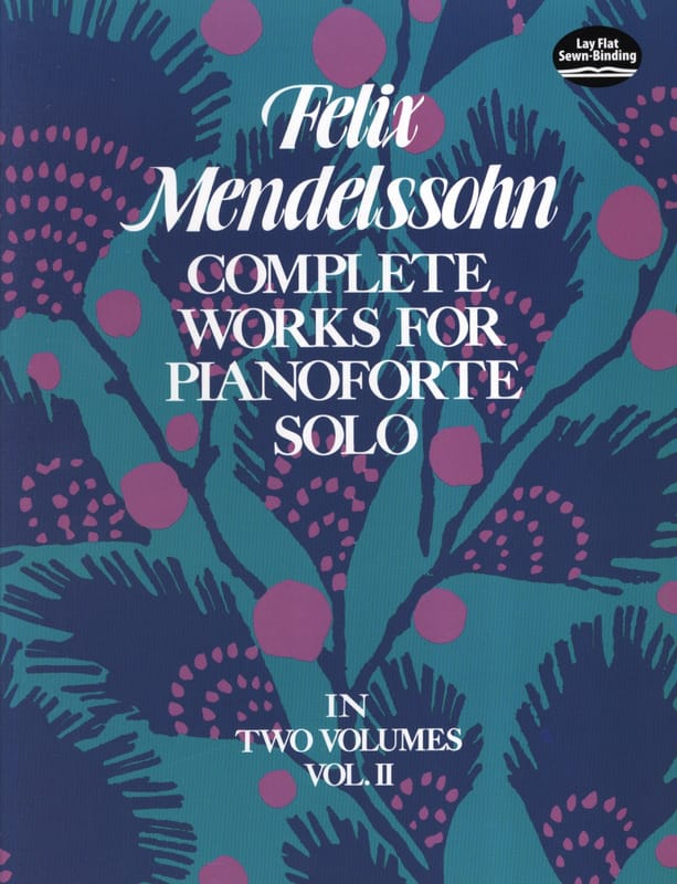 MENDELSSOHN - Complete Works For Pianoforte Solo Volume 2 - Partition - di-arezzo.co.uk