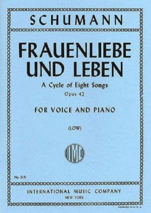 SCHUMANN - Frauenliebe Und Leben Opus 42. Serious Voice - Partition - di-arezzo.co.uk