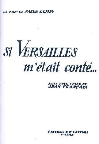Jean Françaix - If Versailles were Conté ... - Partition - di-arezzo.com