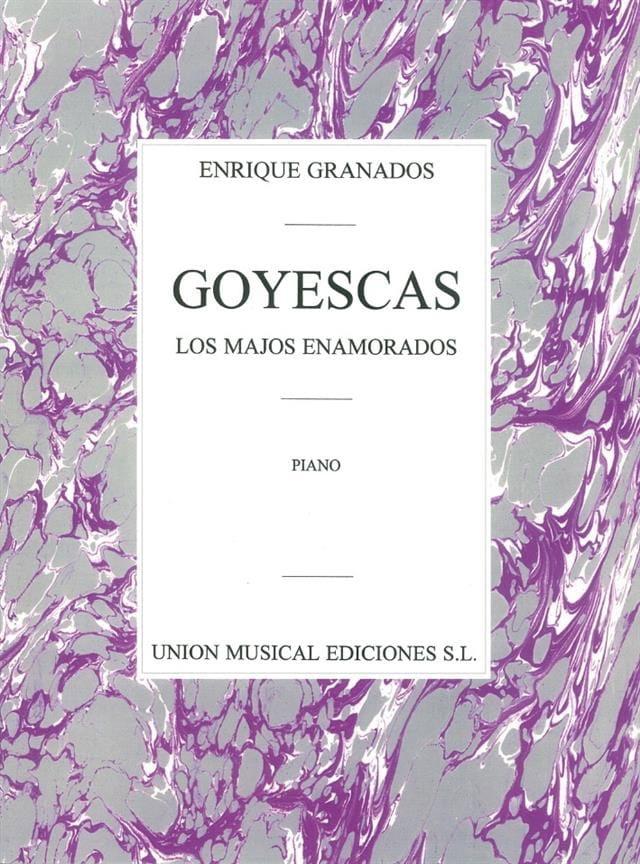 Enrique Granados - Goyescas - Partition - di-arezzo.co.uk