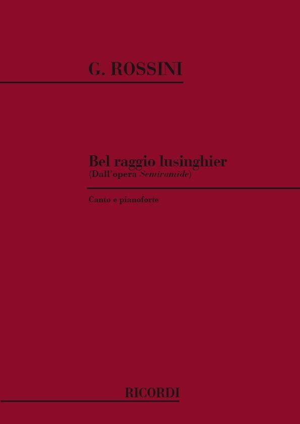 Gioachino Rossini - Bel Raggio Lusinghier. Semiramide - Partition - di-arezzo.co.uk