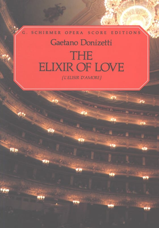 Gaetano Donizetti - the Elixir of Love - Partition - di-arezzo.com