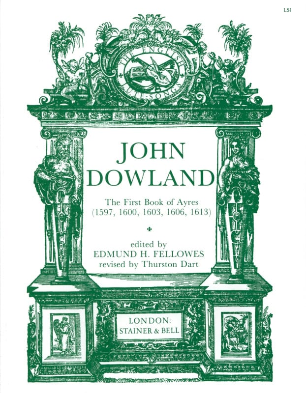 John Dowland - The 1st Book Of Ayres 1597,1600,1606,1613 - Partition - di-arezzo.co.uk