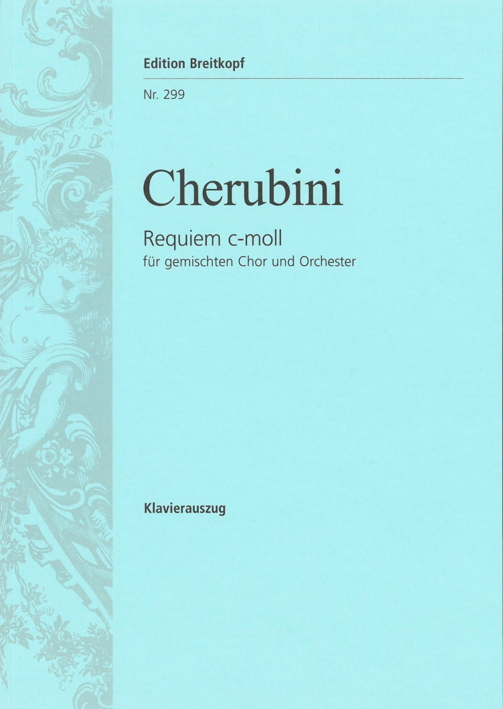 Luigi Cherubini - Requiem In C Minor - Partition - di-arezzo.com