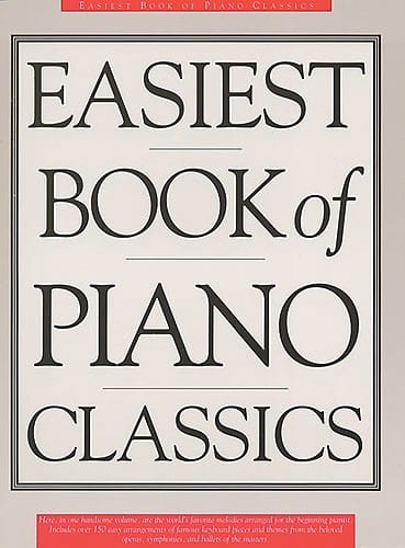 Easiest Book Of Piano Classics - Partition - laflutedepan.com