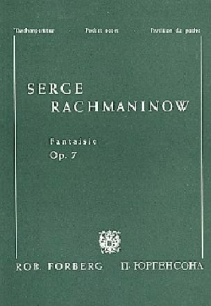 RACHMANINOV - Fantasy - Opus 7. 4 hands - Partition - di-arezzo.co.uk