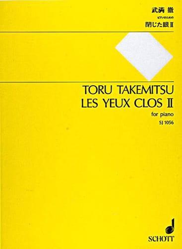 Les Yeux Clos II - TAKEMITSU - Partition - Piano - laflutedepan.com