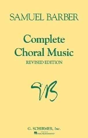 Samuel Barber - Complete Choral Music - Partition - di-arezzo.co.uk