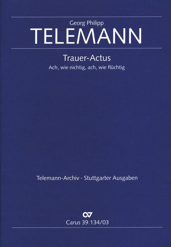 TELEMANN - Ach Wie Nichtig Ach Wie Flüchtig TVWV 1:38 - Partition - di-arezzo.co.uk