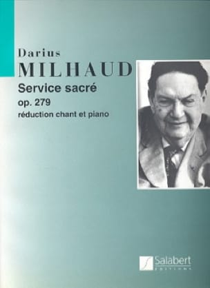 Darius Milhaud - Sacred Service For Saturday Morning Opus 279 - Partition - di-arezzo.co.uk