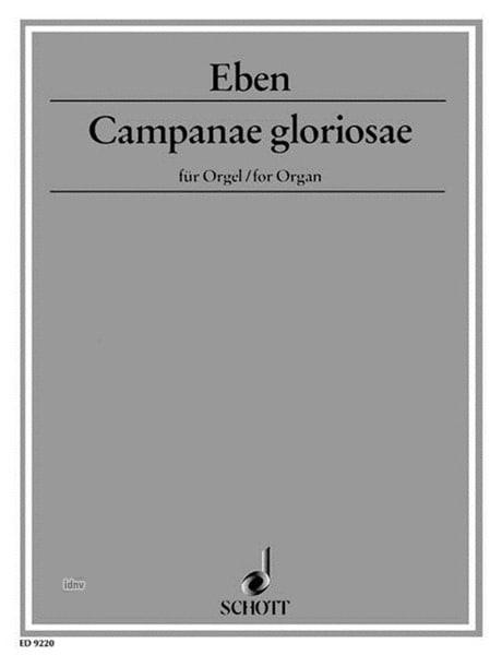 Campanae Gloriosae - Petr Eben - Partition - Orgue - laflutedepan.com