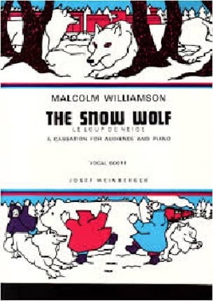 The Snow Wolf - Malcolm Williamson - Partition - laflutedepan.com