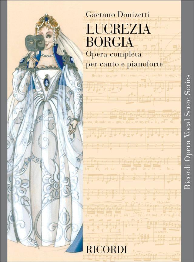 Gaetano Donizetti - Lucrezia Borgia - Partition - di-arezzo.com