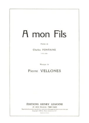 A mon Fils Op. 45 - Pierre Vellones - Partition - laflutedepan.com