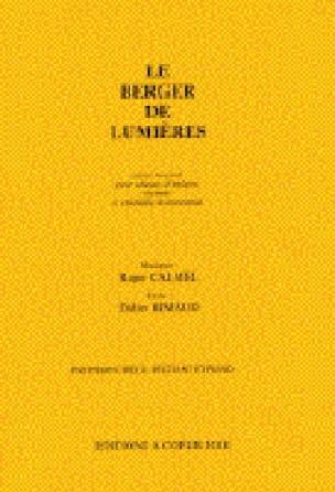 Roger Calmel - Le Berger de Lumières - Partition - di-arezzo.fr