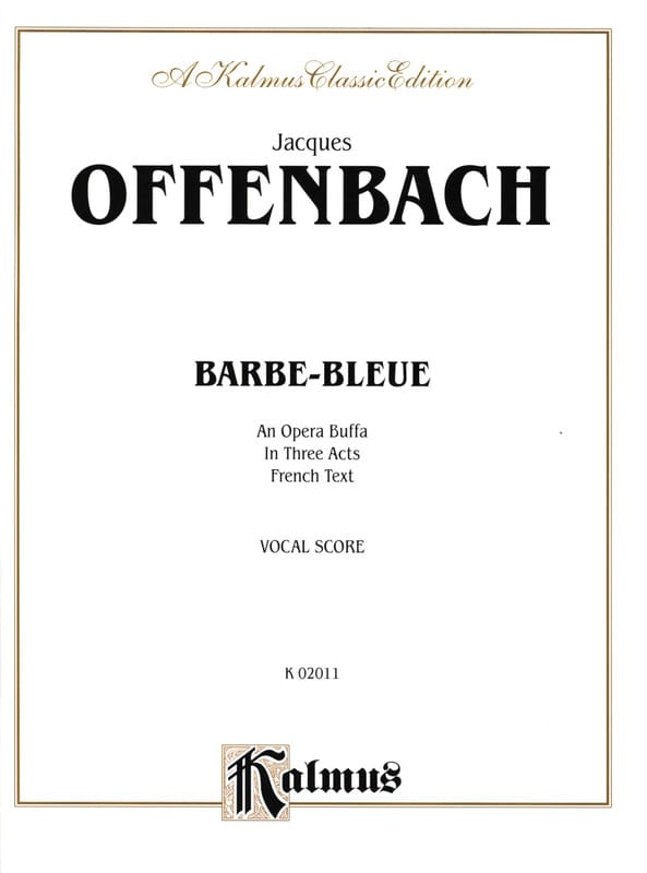 Jacques Offenbach - Blue Beard - Partition - di-arezzo.co.uk