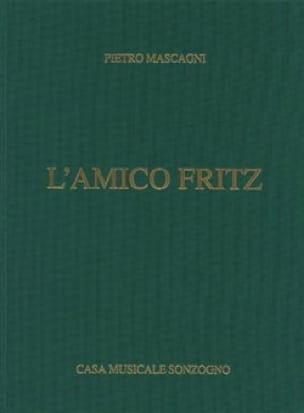 Pietro Mascagni - Amico Fritz. joined - Partition - di-arezzo.co.uk