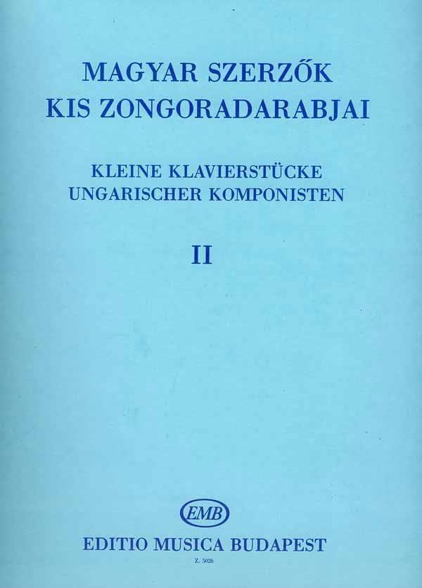 Kleine Klavierstucke Ungarischer Komponisten Volume 2 - laflutedepan.com