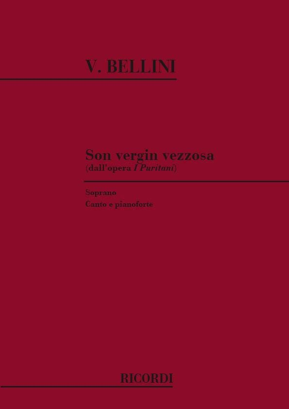 Vincenzo Bellini - His Vergin Vezzosa. I Puritani - Partition - di-arezzo.co.uk