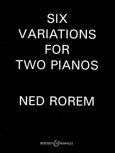 6 Variations. 2 Pianos - Ned Rorem - Partition - laflutedepan.com