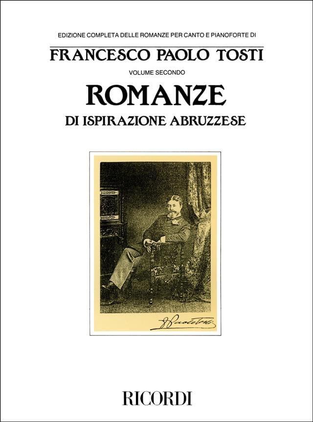 Francesco Paolo Tosti - Romanze Di Ispirazione Abruzzese - Partition - di-arezzo.co.uk
