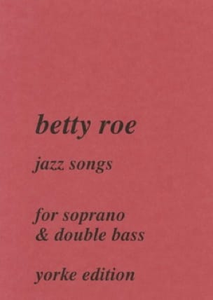 Jazz Songs - Betty Roe - Partition - Contrebasse - laflutedepan.com