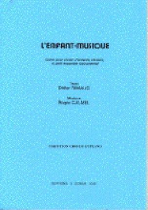 Roger Calmel - L'enfant-Musique Direction - Partition - di-arezzo.fr