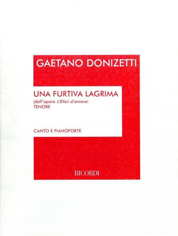 Gaetano Donizetti - Una Furtiva Lagrima. Elisir D'amore - Partition - di-arezzo.co.uk
