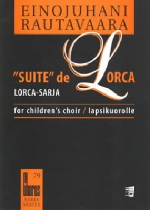 Einojuhani Rautavaara - Suite of Lorca. Equal Voice - Partition - di-arezzo.co.uk