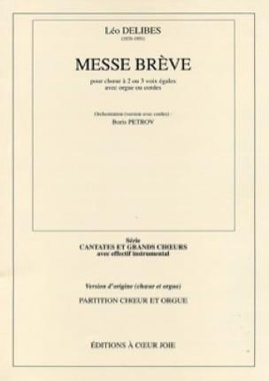 Messe Brève. Conducteur - DELIBES - Partition - laflutedepan.com
