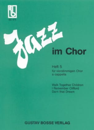 Jazz Im Chor Volume 5 - Partition - Chœur - laflutedepan.com