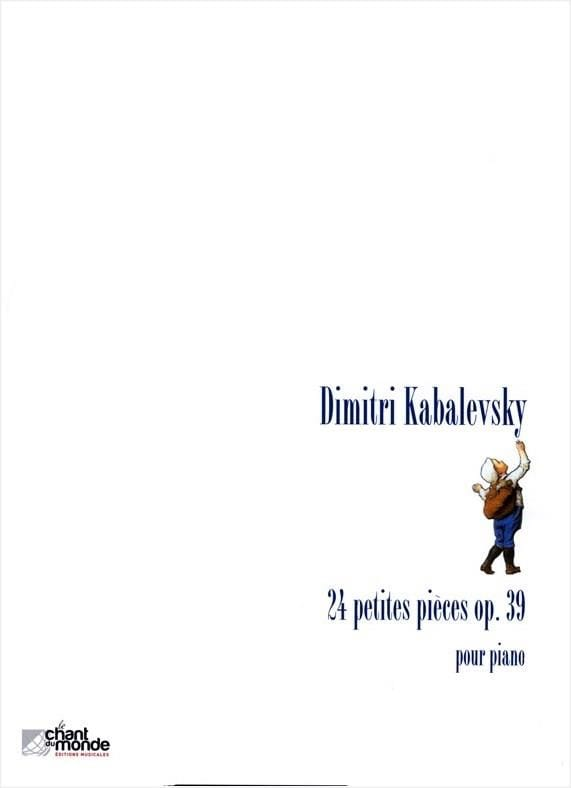 Dimitri Kabalevsky - 24 Small Parts Opus 39 - Partition - di-arezzo.co.uk