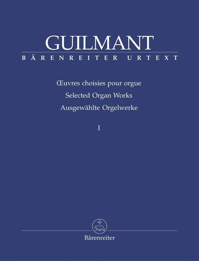 Alexandre Guilmant - Selected Works For Organ Volume 1 - Partition - di-arezzo.co.uk