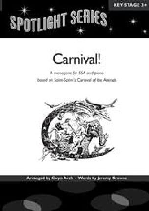 Carnival ! - SAINT-SAËNS - Partition - Chœur - laflutedepan.com
