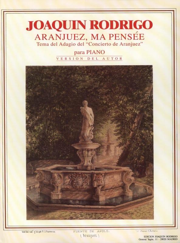 Aranjuez, ma Pensée - RODRIGO - Partition - Piano - laflutedepan.com