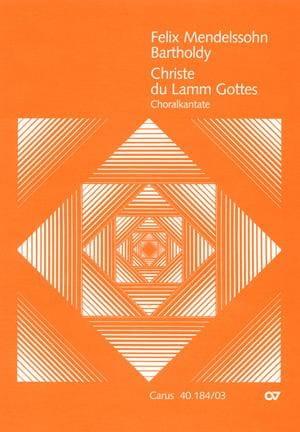 Christe Du Lamm Gottes - MENDELSSOHN - Partition - laflutedepan.com