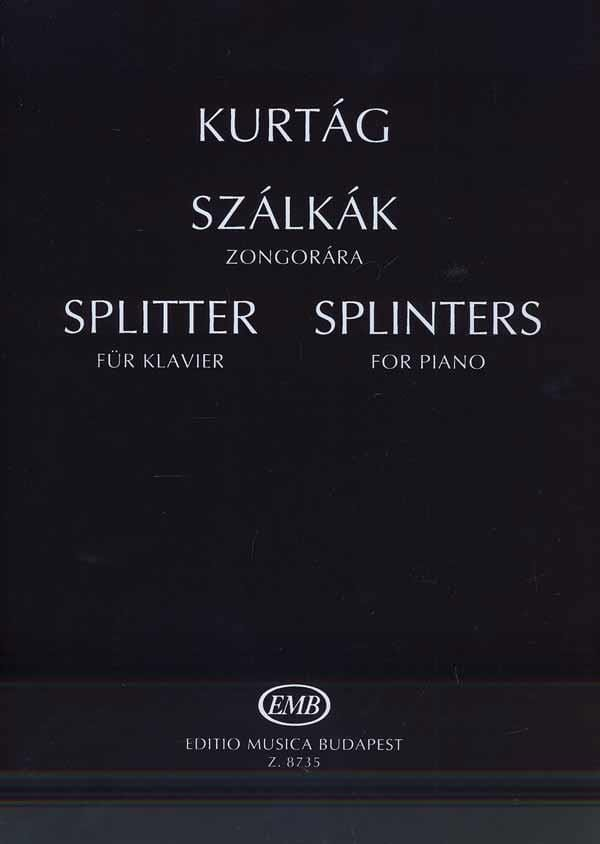 György Kurtag - Szalkak. Splinters Opus 6d. - Partition - di-arezzo.co.uk