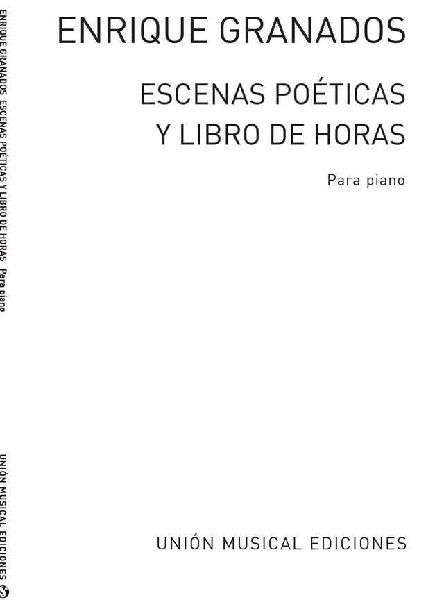 Escenas Poeticas Y Libro de Horas - GRANADOS - laflutedepan.com