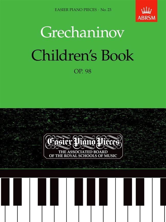 Alexander Gretchaninov - Children's Book Opus 98 - Partition - di-arezzo.co.uk