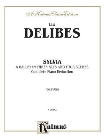 Sylvia - DELIBES - Partition - Piano - laflutedepan.com