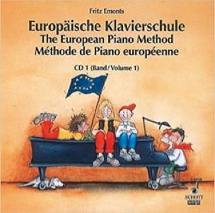 Fritz Emonts - European Method Volume 1 - CD - Partition - di-arezzo.co.uk