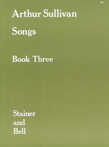 Songs Volume 3 - Arthur Sullivan - Partition - laflutedepan.com