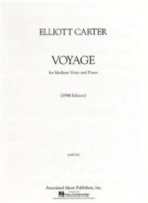 Voyage - Elliott Carter - Partition - Mélodies - laflutedepan.com