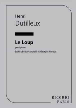 Henri Dutilleux - The wolf - Partition - di-arezzo.co.uk